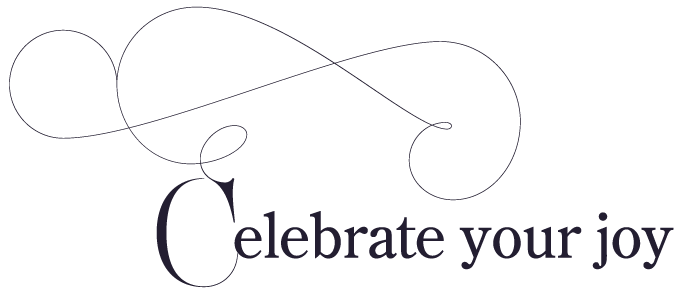 Celebrate your Joy
